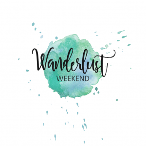 Wanderlust Weekend