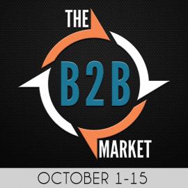 The B2B Market – October 1-15