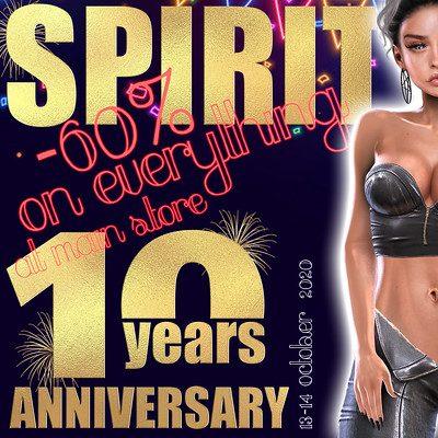 Spirit – 10 th Anniversary 60% off Sale