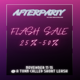 Afterparty ATCSL FLASH SALE