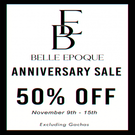 Belle Epoque Anniversary 50% OFF SALE