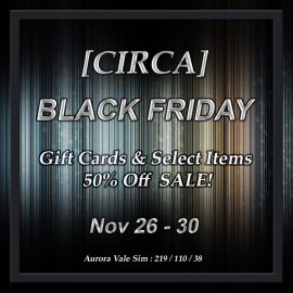 Black Friday Sale at CIRCA – Nov 26 – 30, 2020