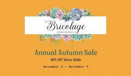 Bricolage – 50% off Sale