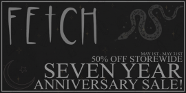 [Fetch] 7 Year Anniversary sale!